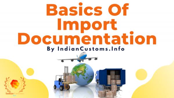 Basics Of Import Documentation